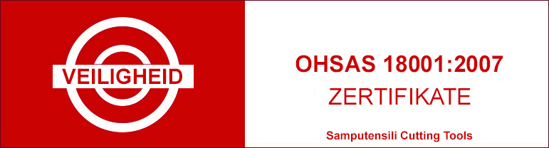 Veiligheid zertifikate ertification OHSAS 18001:2007 Samputensili cutting tools