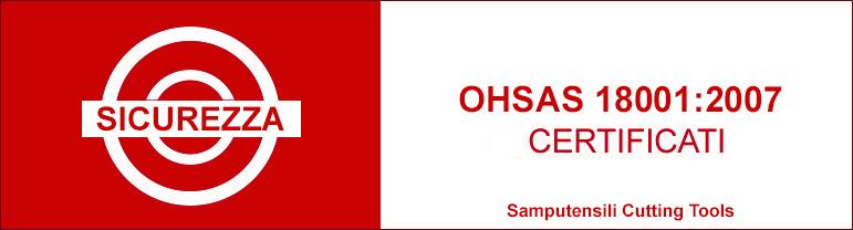 Certificazione sicurezza ertification OHSAS 18001:2007 Samputensili Cutting Tools