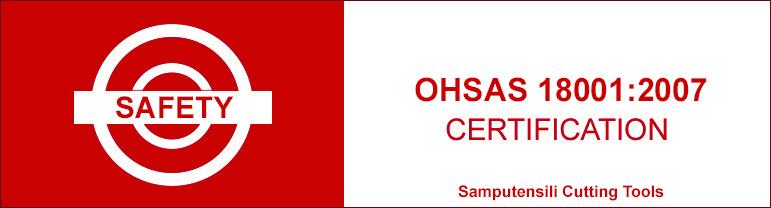 Safety certification OHSAS 18001:2007 Samputensili Cutting Tools